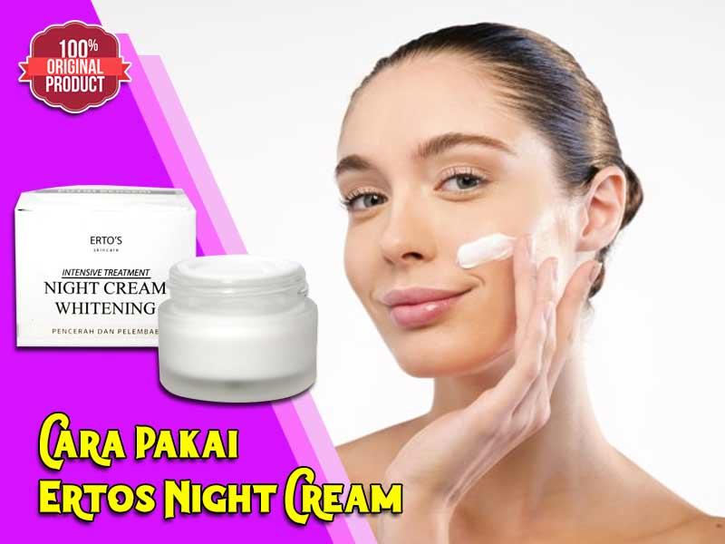 Keunggulan Manfaat Cream Ertos Siang Malam