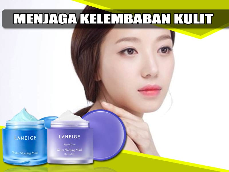 Laneige Water Sleeping Mask Review Efek Samping